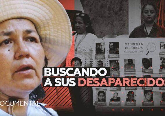 """""""El Gobierno no sabe buscar, solo simula"""": Las familias que han reemplazado al Estado mexicano para hallar a sus seres queridos"""